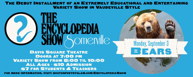 Encyclopedia Show: Somerville -- V1S1: BEARS!