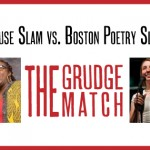 The House Slam takes on the Boston Poetry Slam for the fourth year running. Banner by Emily Carroll, photos courtesy Marshall Goff and Rich Beaubien.