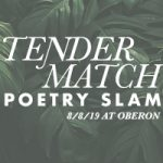 OBERON Slam on Thursday, August 8, 2019: Boston vs. NYC Tender Match